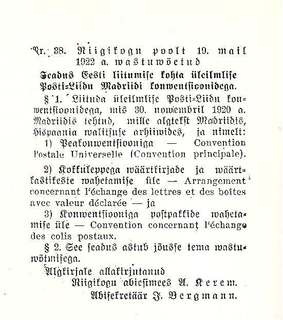 Seadus Eesti Vabariigi UPU liikmeks astumise kohtaAvaldatud Riigi Teatajas nr. 70 § 38 – 1922-05-19